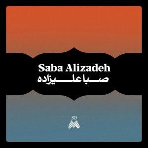 Saba Alizadeh I May Never See You Again